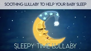 Soothing LULLABY for Babies to go to Sleep 🌟 Songs for Kids 🌟 Baby LULLABY songs go to sleep