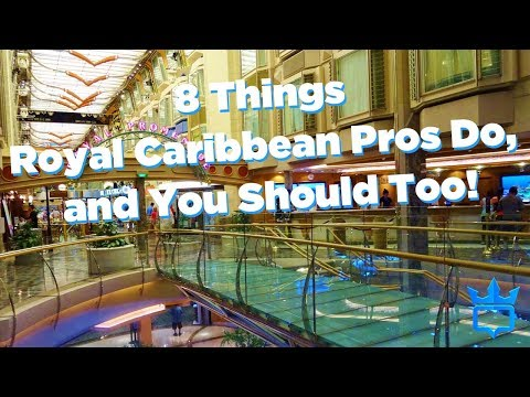 8 Things Royal Caribbean Pros Do,  and You Should Too!