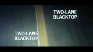 TWO LANE BLACKTOP (trailer)