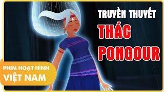 Truyền Thuyết Thác Pongour   Phim Hoạt Hình Việt Nam Hay và Ý Nghĩa