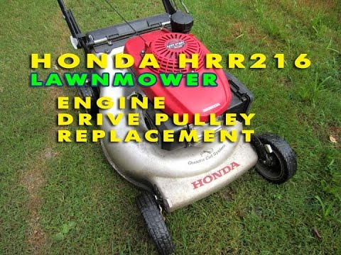 Honda HRR216 Lawnmower Engine Drive Pulley Replacement - YouTube