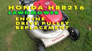 Honda HRR216 Lawnmower Engine Drive Pulley Replacement