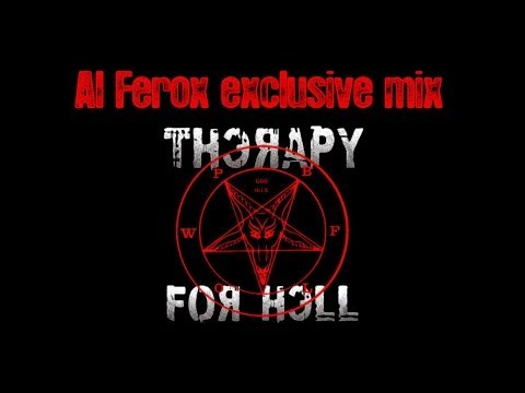 """Al Ferox """"Therapy for Hell"""" radio mix"""