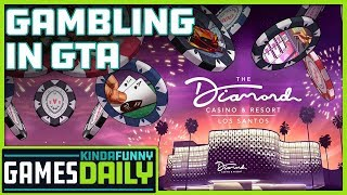 Gambling in GTA Online - Kinda Funny Games Daily 07.23.19