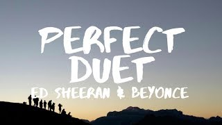 Ed Sheeran ‒ Perfect Duet (Lyrics) ft. Beyoncé