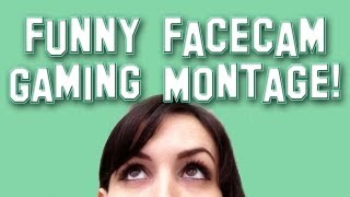 Funny Facecam Gaming Montage w/ LaurenzSide
