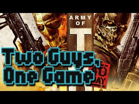 Two Guys, One Game - Army of Two: The 40th Day