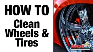 How to Clean Wheels & Tires - Autogeek
