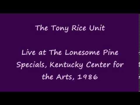 The Tony Rice Unit - Live, 1986