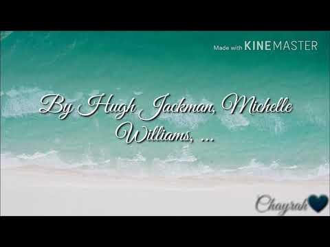 A Million Dreams By Hugh Jackman, Michelle Williams,.... Lyrics