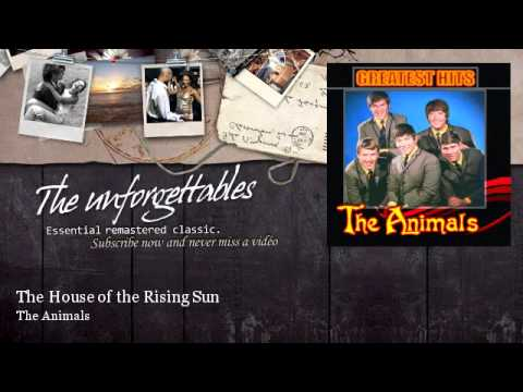 The Animals - The House of the Rising Sun - Essential Classic Evergreen