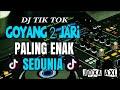Lagu DJ TIK TOK GOYANG 2 JARI | PALING ENAK SEDUNIA 2018 TERBARU