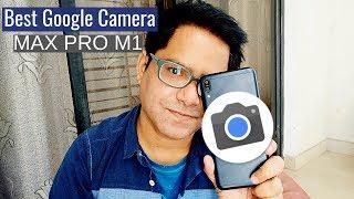 Best Google Camera 5.2 for Asus Max Pro M1 | Kya Stock Camera Better Hai?