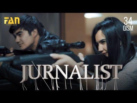 Журналист Сериали 34- қисм / Jurnalist Seriali 34- qism