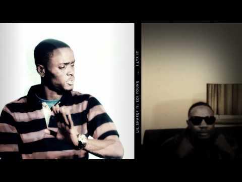 Lil Shaker ft. Edi Young- - I LIKE IT LIKE ThAT