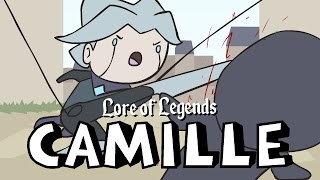 Lore of Legends: Camille the Steel Shadow