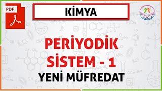 11. SINIF PERİYODİK SİSTEM 1 (GENEL ÖZELLİKLER)(YENİ MÜFREDAT)