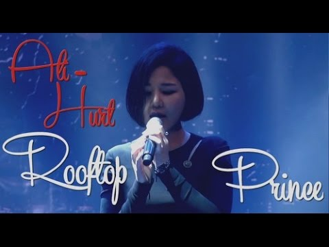Ali (알리) - Hurt 상처    Legendado (Rooftop Prince 옥탑방 왕세자 OST)