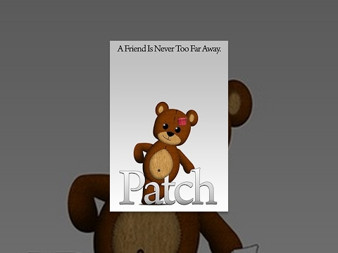 Patch - The Story Of A Boy & His Bear