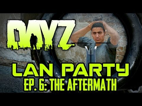 DayZ - Aftermath - LAN Party