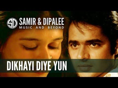 Song: Dikhayi Diye Yun....Singer: Samir Date