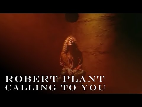 Robert Plant - Calling To You