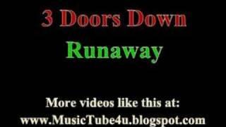 Watch 3 Doors Down Runaway video