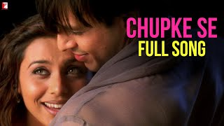 Chupke Se Video Song from Saathiya