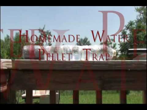 How to Make a Water Pellet Trap