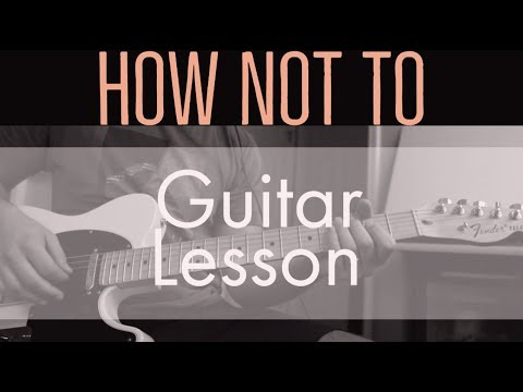 How Not To - Guitar Lesson and Playthrough (Dan + Shay)