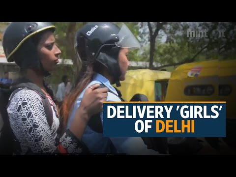 Meet the Delivery 'Girls' of Delhi