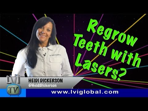 Regrow teeth with lasers?