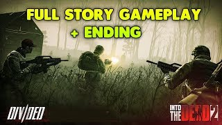 INTO THE DEAD 2 - DIVIDED STORY WALKTHROUGH GAMEPLAY + ENDING