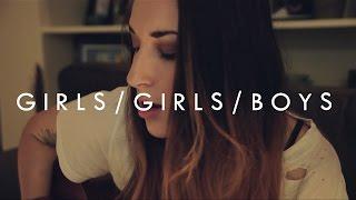 Panic At The Disco - Girls/Girls/Boys Cover (Girlfriend Version)