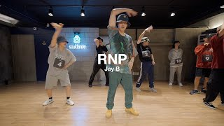 YBN Cordae - RNP (Feat. Anderson .Paak) | Jay B Choreography