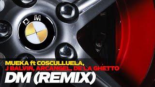 DM - Mueka ft. Cosculluela, J Balvin, Arcangel, De La Ghetto