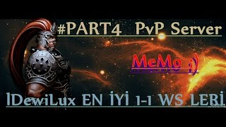 Metin2 PvP SERVER 1-1 WS LERİN EN İYİLERİ llDewiLux PART4