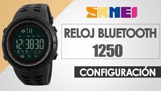 RELOJ  BLUETOOTH SKMEI 1250 CONFIGURACIÓN - Quetalcompra.com