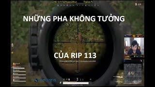 NHỮNG PHA BẮN SNIP KHÔNG TƯỞNG CỦA RIP113