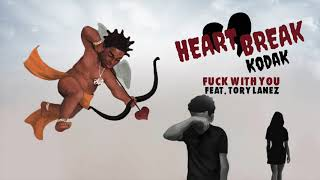 Kodak Black - Fuck With You feat. Tory Lanez [Official Audio]