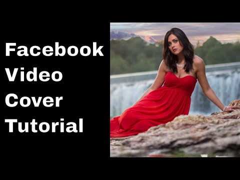 Facebook Page Video Cover Tutorial