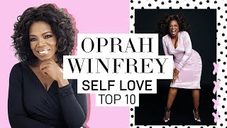 OPRAH'S TOP 10 RULES FOR SELF LOVE