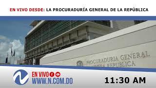 Nuria en vivo desde: la Procuraduría General de la República