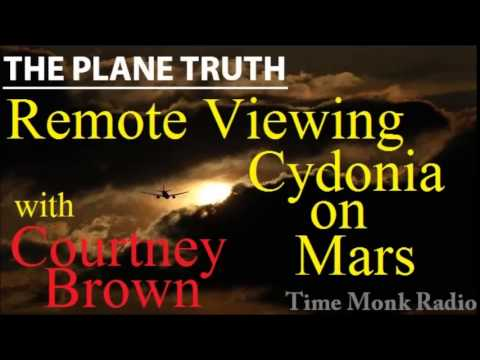 Courtney Brown ~ Remote Viewing Cydonia on Mars  ~ The Plane Truth ~  PTS3133