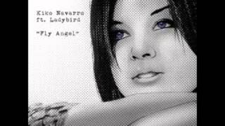 Kiko Navarro feat Ladybird - Fly Angel (Original mix)