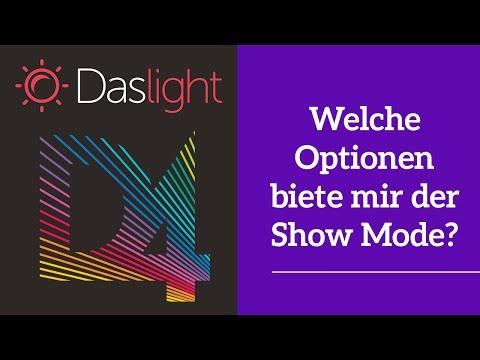 Welche Optionen biete mir der Show Mode? | Daslight 4 DVC4 Videotutorial