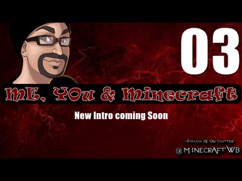 03 Me, You & Minecraft: Dungeon Time!!