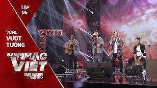 Lạc Trôi - Circle Band // Tập 6 vòng Vượt Tường | The Band - Ban Nhạc Việt 2017
