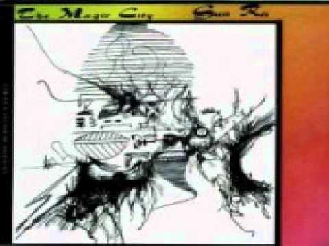 Sun Ra - The Magic City video