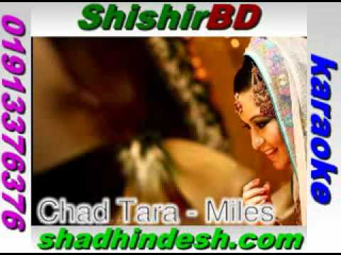 Chad Tara - Miles (bangla Karaoke Track) By Shishirbd video